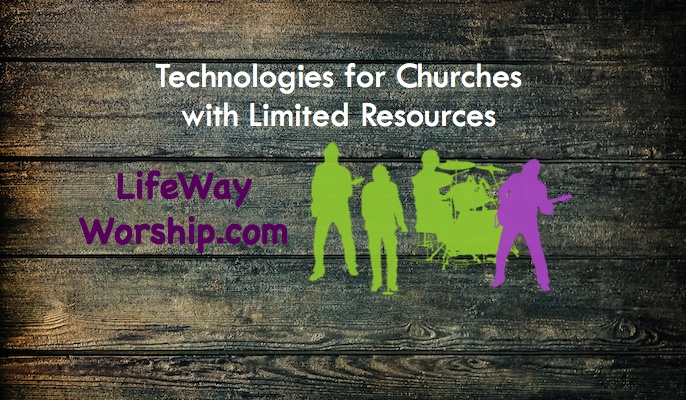 Technologies for Churches with Limited Musician Resources, Part One – LifeWayWorship.com