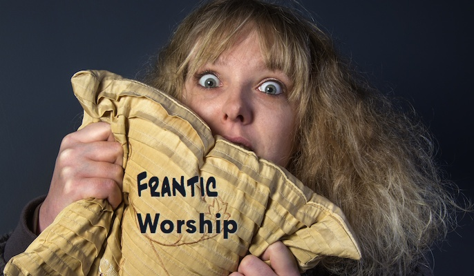 Frantic Worship: Too Many Songs in a Set