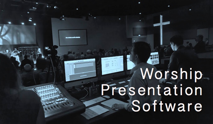 Worship Presentation Software
