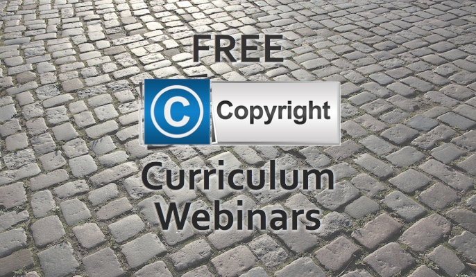 Free Copyright Curriculum Webinars