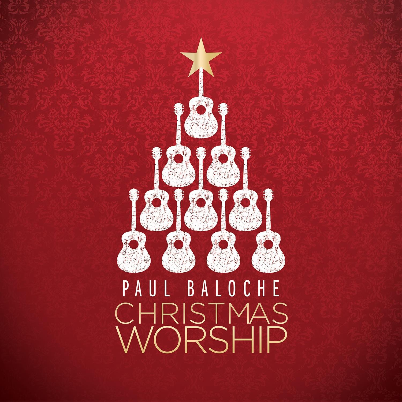 paul_baloche_christmas_worship_final_cover christmas_worship_vol