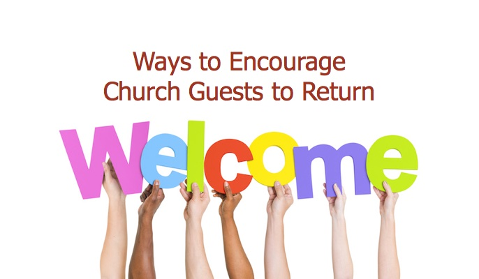 Ways to Encourage Church Guests to Return