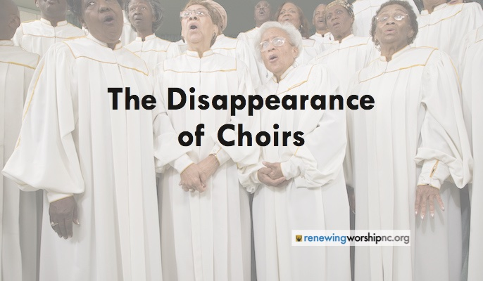 The Disappearance of Choirs