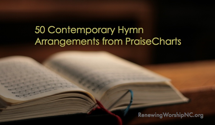 50 Contemporary Hymn Arrangements from PraiseCharts