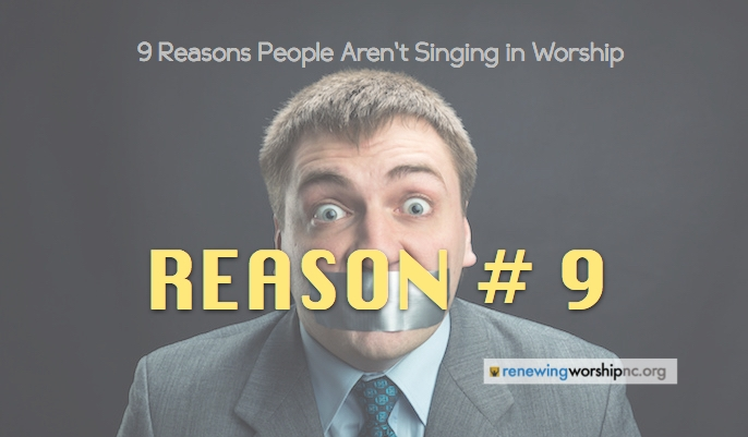Reason #9: Worship Leaders Are Not Connecting With the Congregation