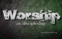 WorshipAsDiscipleship