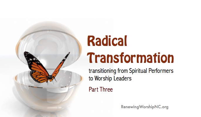Radical Transformation – Part Three