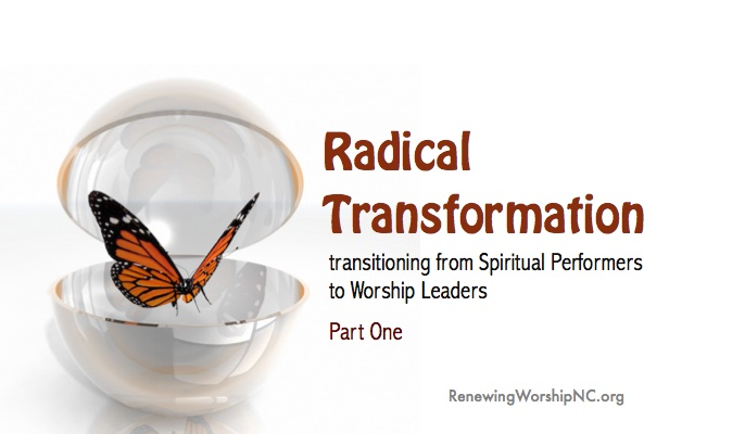 Radical Transformation – Part One
