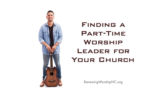 Finding a Part-Time Worship Leader for Your Church