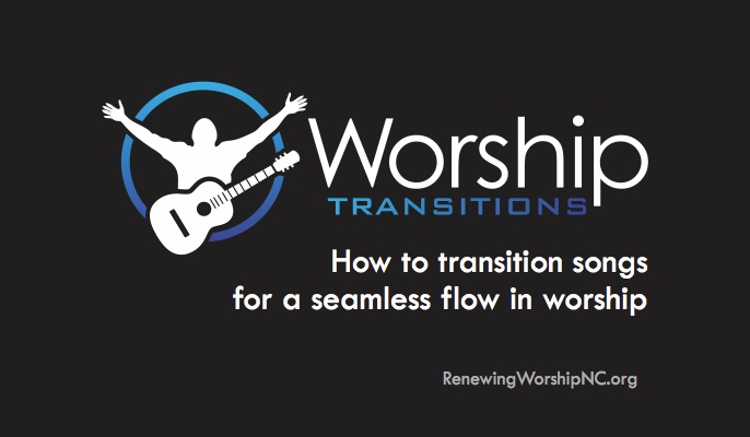 how to transition songs for a seamless flow in worship