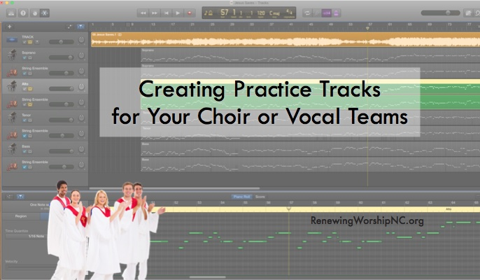 Creating Practice Tracks for Your Choir or Vocal Teams
