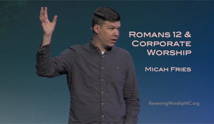 Romans 12 and Corporate Worship
