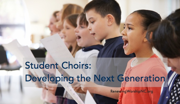 Student Choirs: Developing the Next Generation