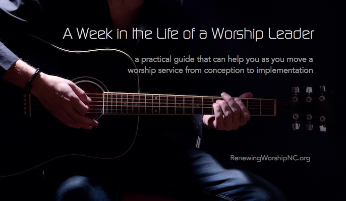 A Week in the Life of a Worship Leader 1