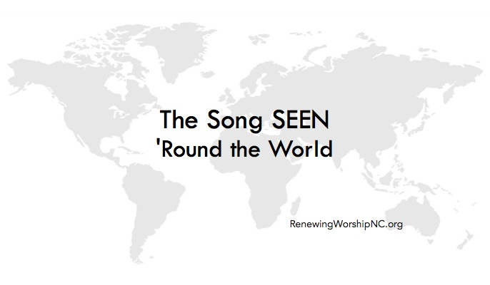 The Song Seen 'Round the World