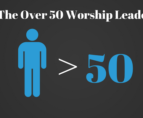 the-over-50-worship-leader
