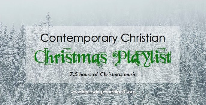 Contemporary christian worship playlist