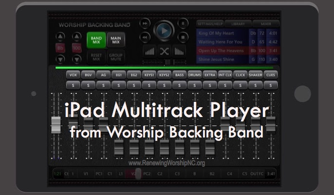 Worship Backing Band Releases a New iPad Multitrack Player