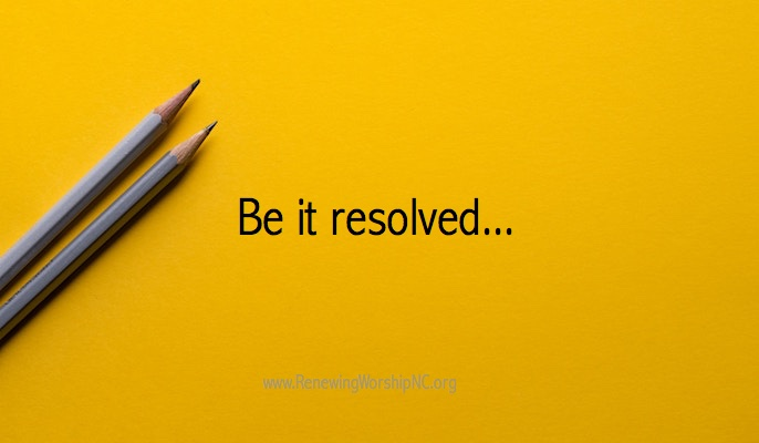 Be It Resolved…