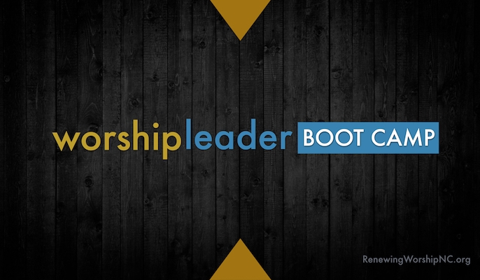 Five Varieties of Worship Leader Boot Camps Launching in 2018