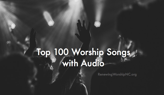 Updated Top 100 Worship Songs with Audio