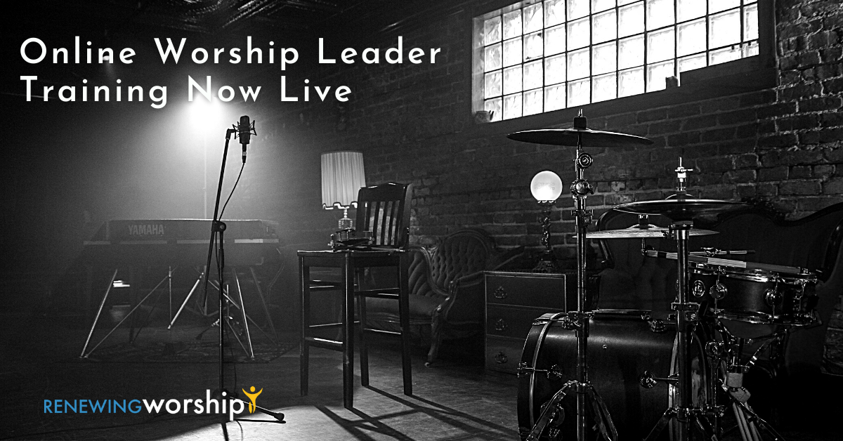 Online Worship Leader Training Now Live