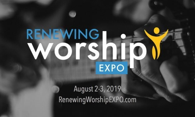 Renewing Worship EXPO – Unprecedented Training  Opportunity for Your Entire Worship Team