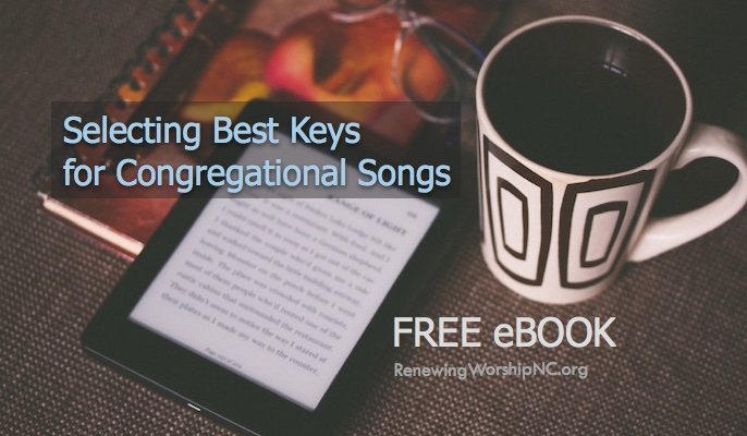 Finding the Best Keys for Congregation Songs (Free eBook)