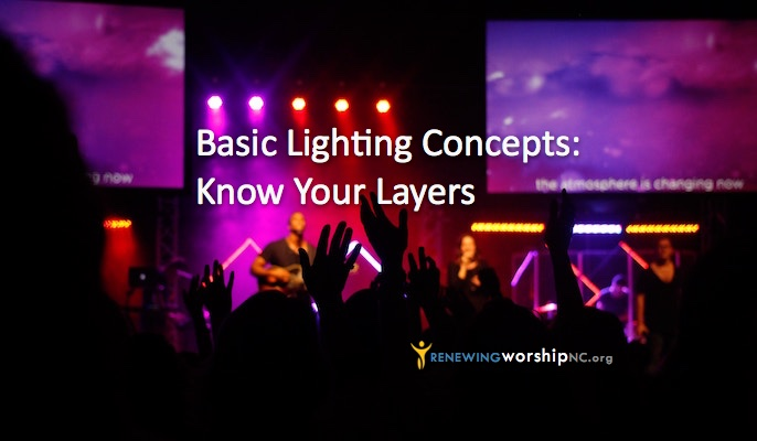 Basic Lighting Concepts: Know Your Layers