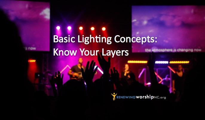 Lighting Effects in Worship | Renewing Worship