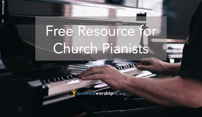 Free Resource for Church Pianists | Renewing Worship