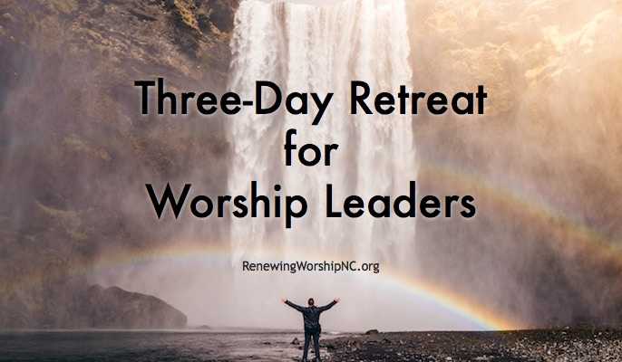 3-Day Retreat for Worship Leaders Coming in January
