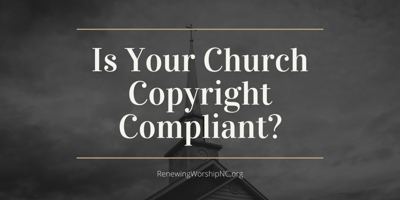 Is Your Church Copyright-Compliant in These COVID-19 Days?