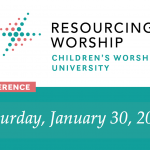 Children's Worship University Brings the Nation's Leading Teachers to a Virtual Conference