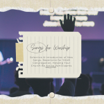 Songs for Worship: A Comprehensive Guide – INTRODUCTION