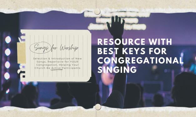 Song Keys for Maximum Participation
